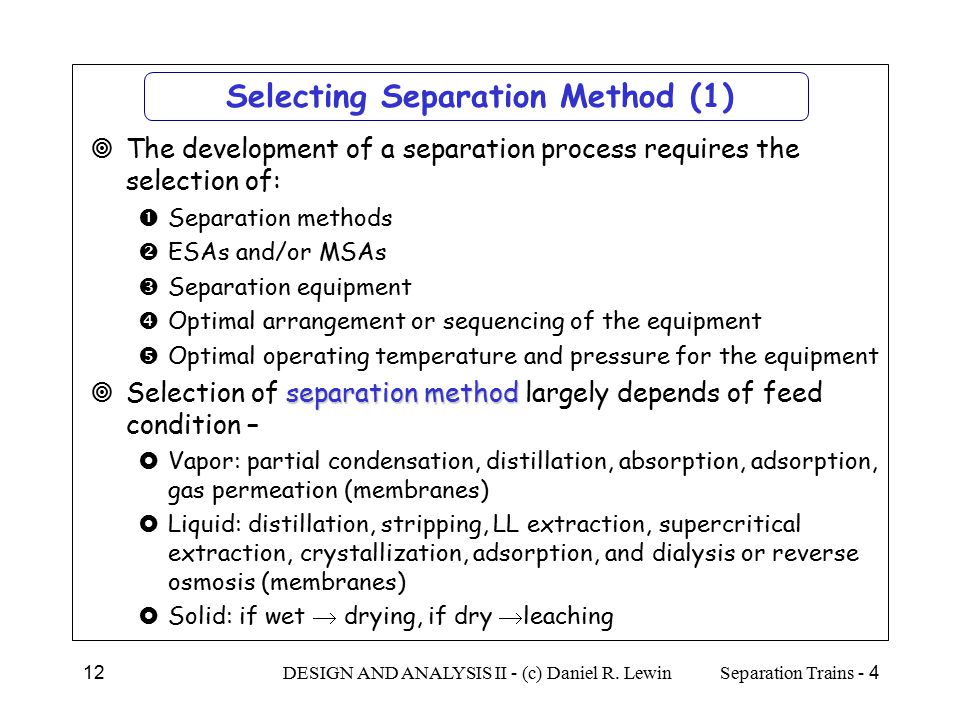 Selecting Separation Method (1)