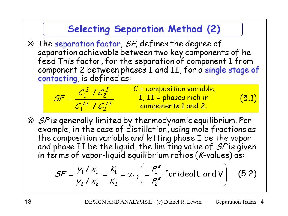 Selecting Separation Method (2)