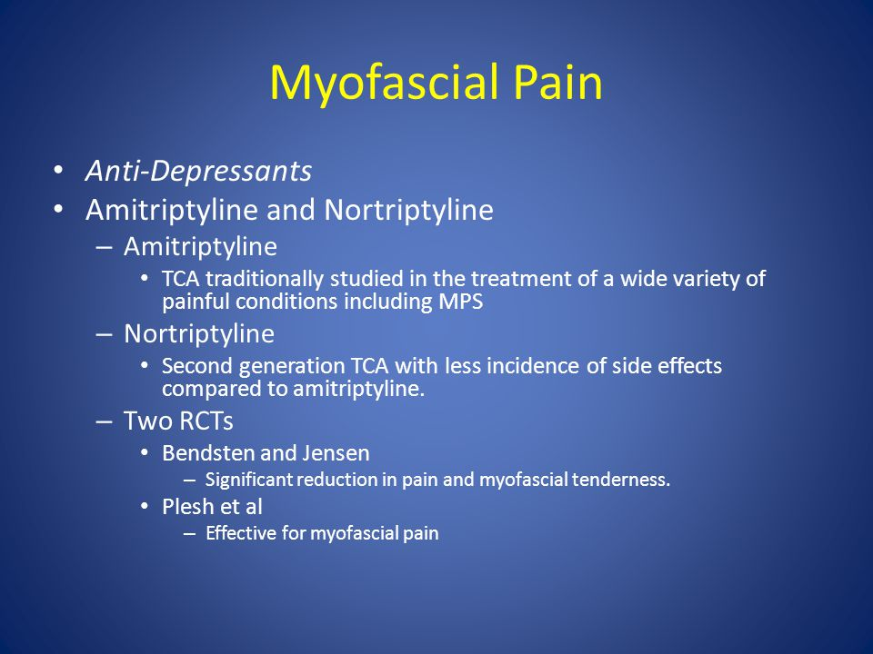 Myofascial Pain Anti-Depressants Amitriptyline and Nortriptyline