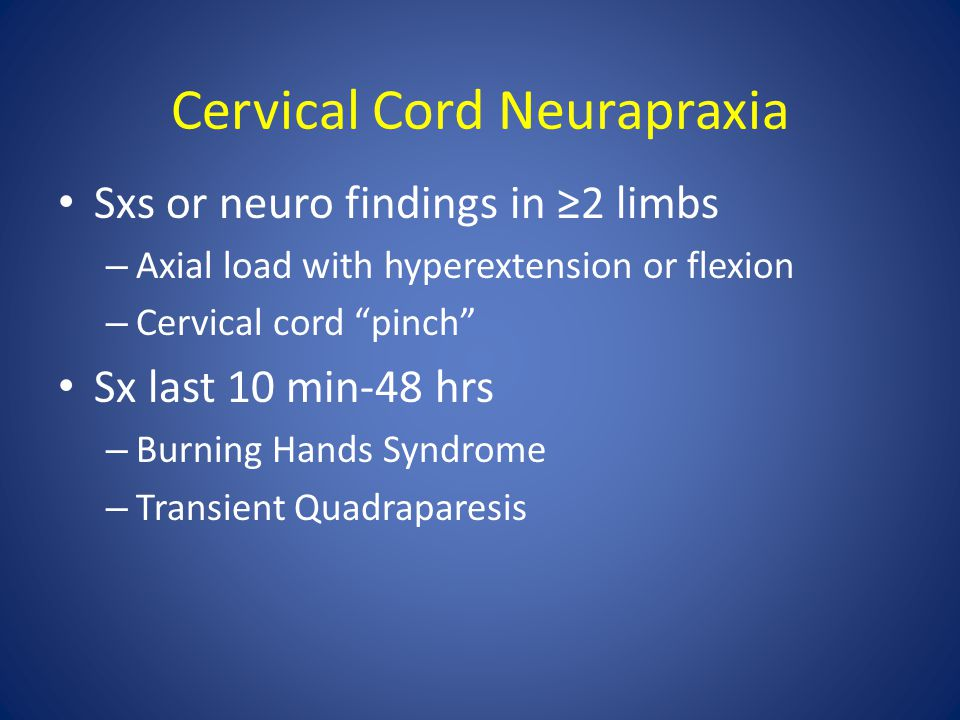 Cervical Cord Neurapraxia