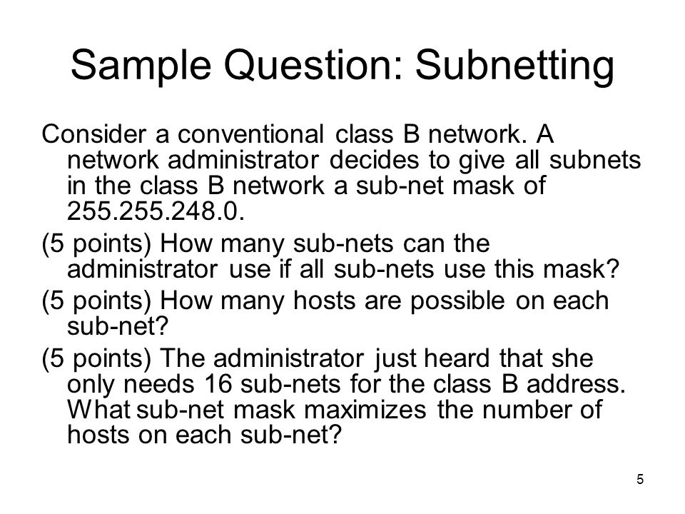 Sample Question: Subnetting
