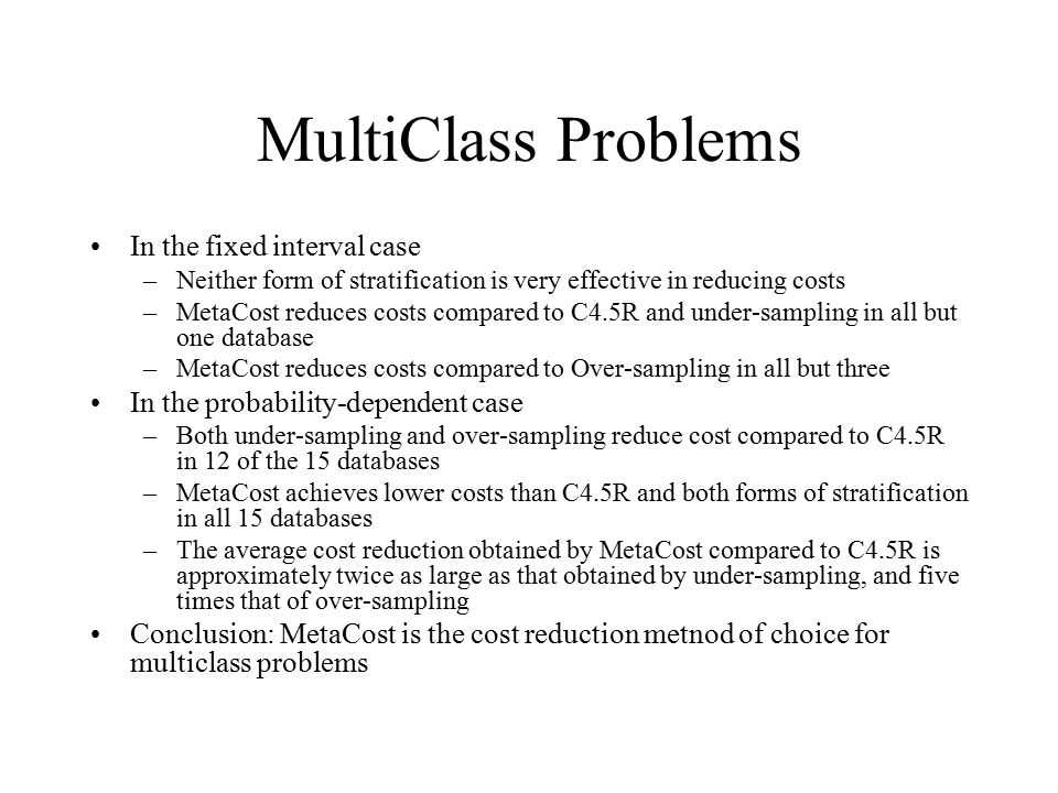 MultiClass Problems In the fixed interval case