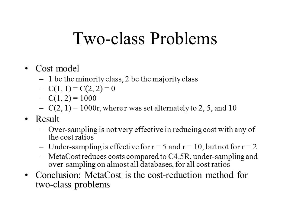Two-class Problems Cost model Result