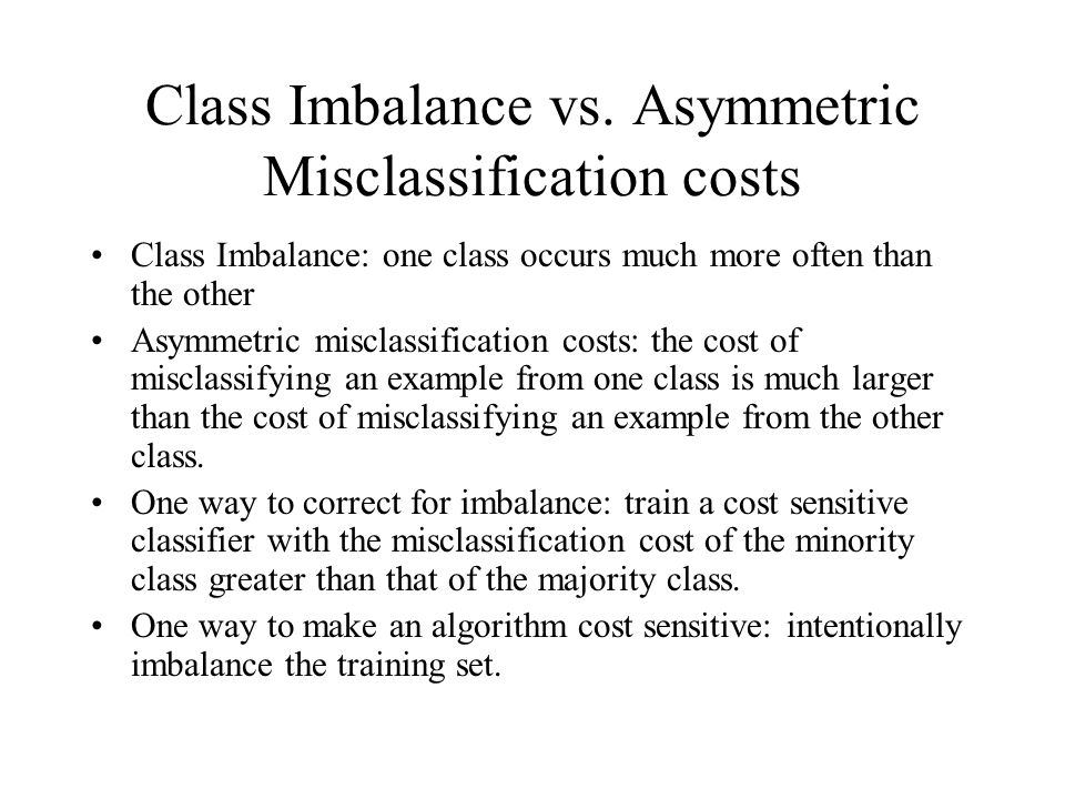 Class Imbalance vs. Asymmetric Misclassification costs
