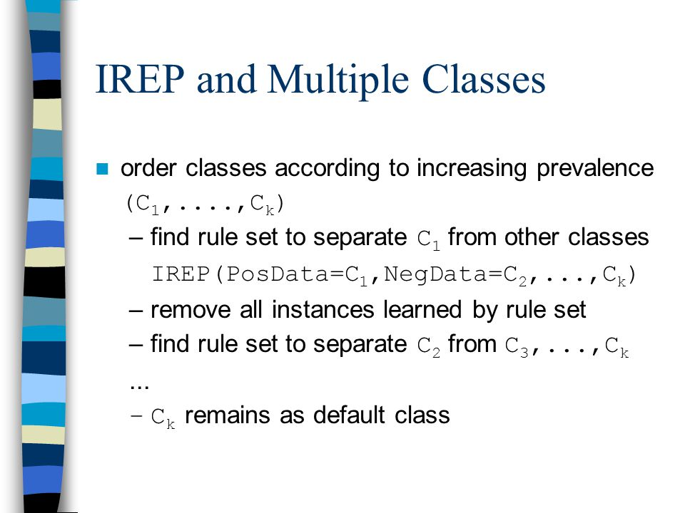 IREP and Multiple Classes