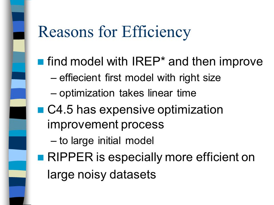 Reasons for Efficiency