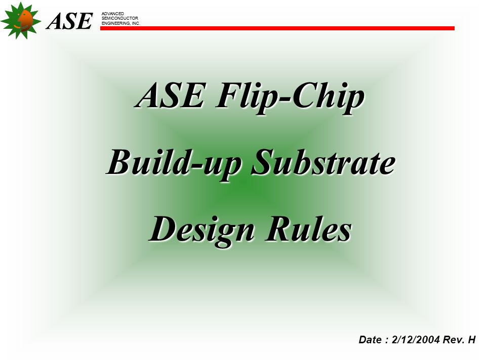 ASE Flip-Chip Build-up Substrate Design Rules