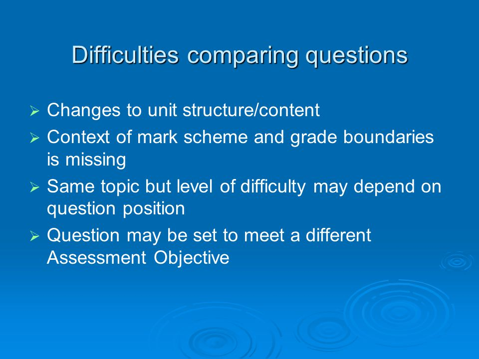 Difficulties comparing questions