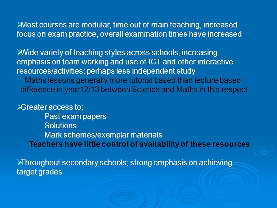 Most courses are modular, time out of main teaching, increased