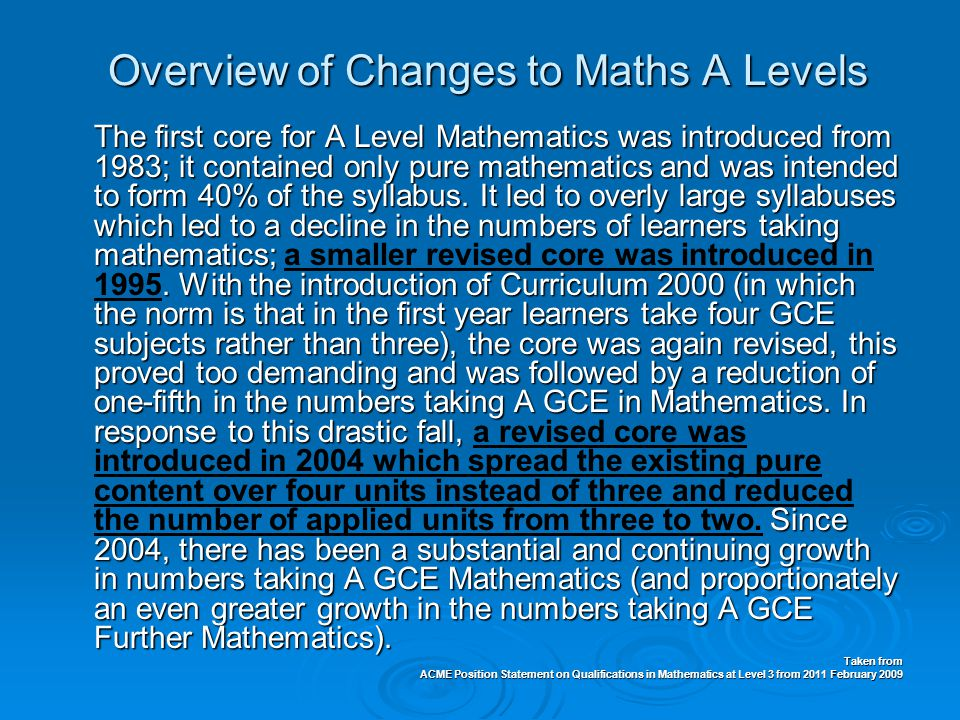 Overview of Changes to Maths A Levels