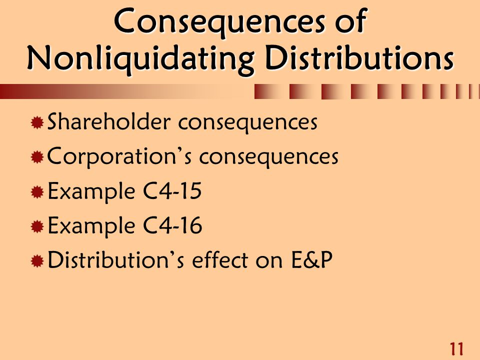Consequences of Nonliquidating Distributions