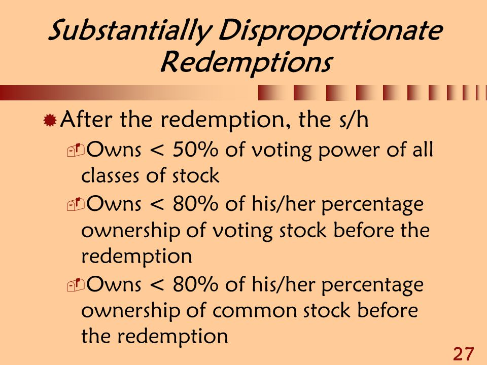 Substantially Disproportionate Redemptions