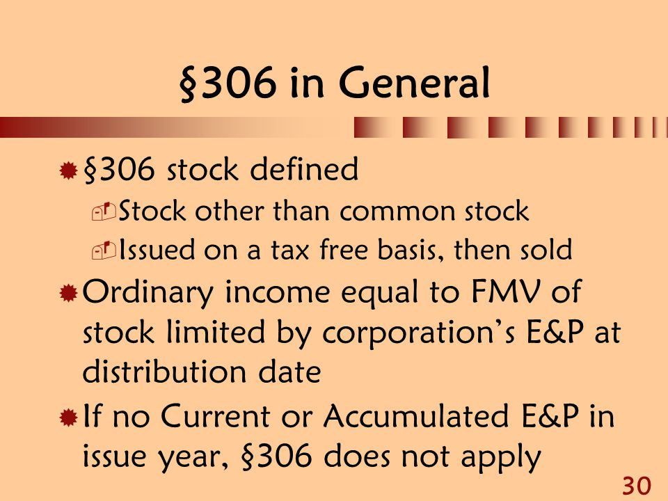 §306 in General §306 stock defined