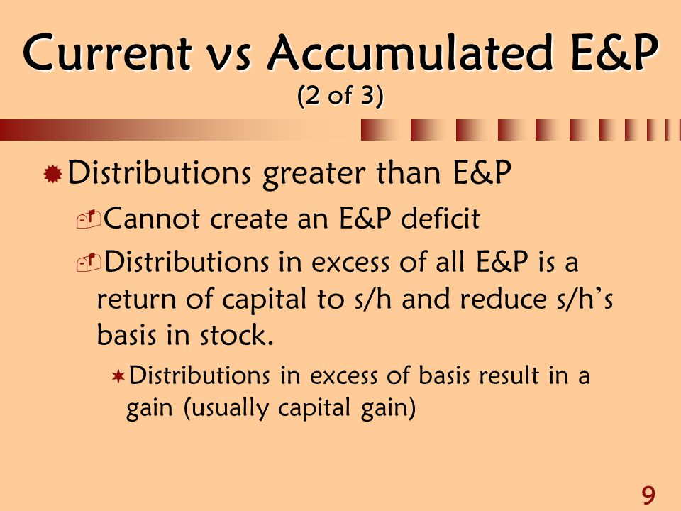 Current vs Accumulated E&P (2 of 3)