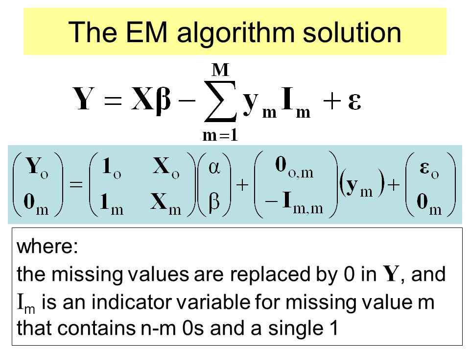 The EM algorithm solution