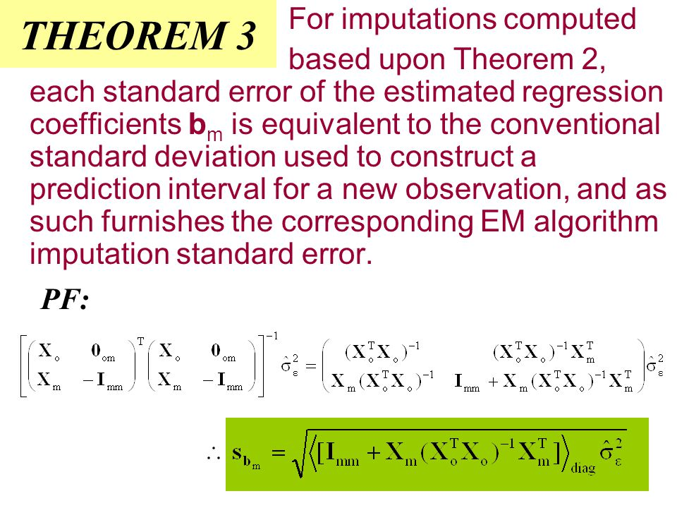 THEOREM 3 For imputations computed