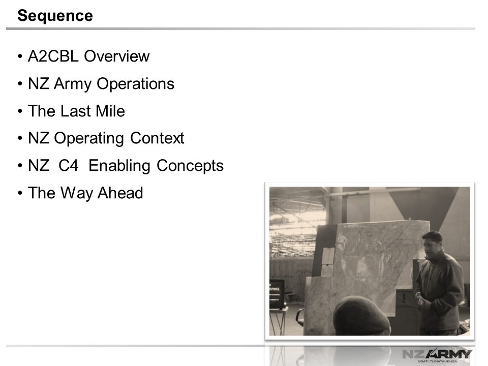 Sequence A2CBL Overview NZ Army Operations The Last Mile