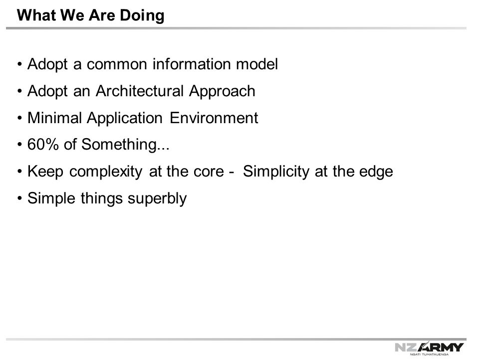 Adopt a common information model Adopt an Architectural Approach