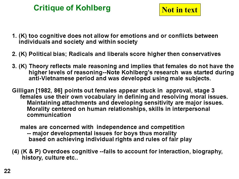 Critique of Kohlberg Not in text
