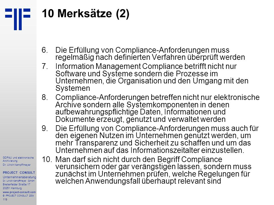 10 Merksätze (2) Die Erfüllung von Compliance-Anforderungen muss regelmäßig nach definierten Verfahren überprüft werden.