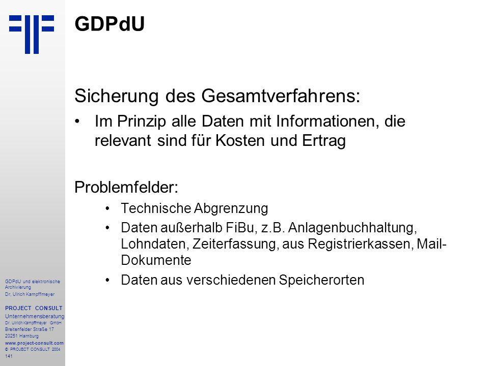 GDPdU Sicherung des Gesamtverfahrens: