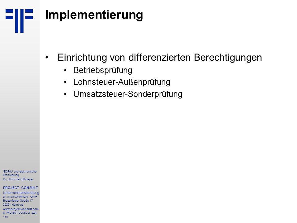 Implementierung Einrichtung von differenzierten Berechtigungen
