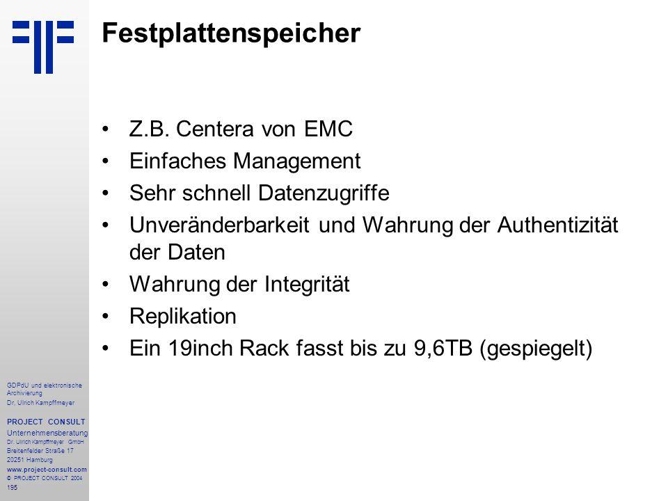 Festplattenspeicher Z.B. Centera von EMC Einfaches Management
