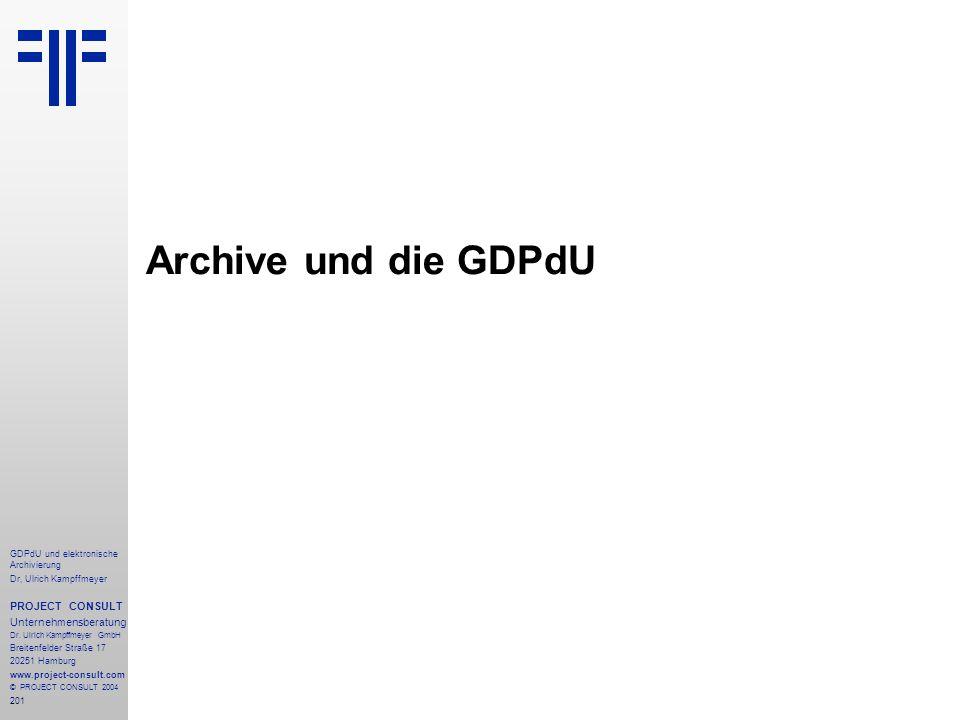 Archive und die GDPdU PROJECT CONSULT Unternehmensberatung