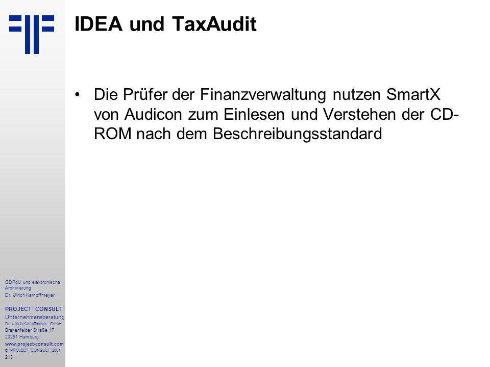 IDEA und TaxAudit Die Prüfer der Finanzverwaltung nutzen SmartX von Audicon zum Einlesen und Verstehen der CD-ROM nach dem Beschreibungsstandard.
