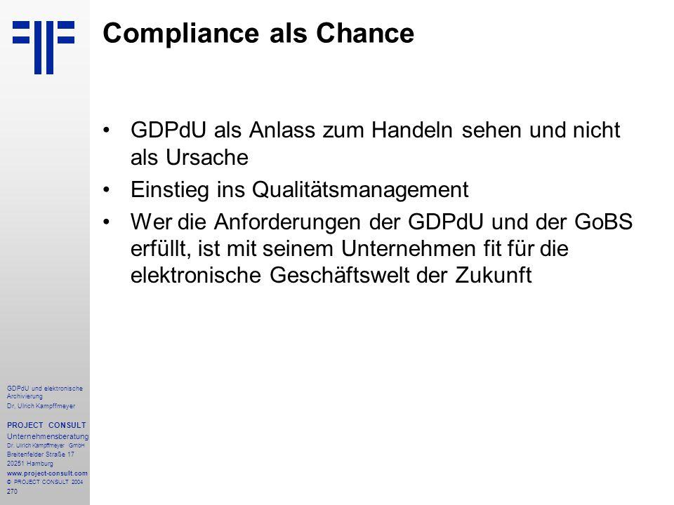 Compliance als Chance GDPdU als Anlass zum Handeln sehen und nicht als Ursache. Einstieg ins Qualitätsmanagement.