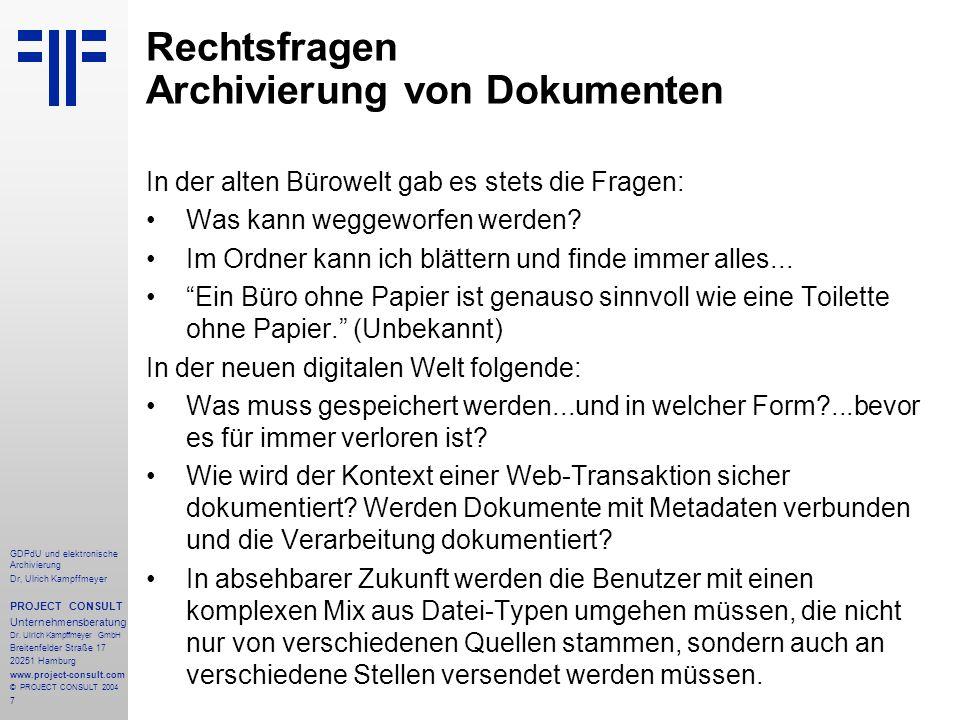 Rechtsfragen Archivierung von Dokumenten
