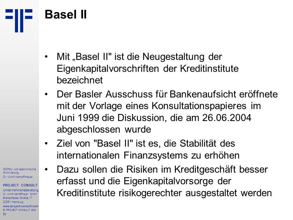 """Basel II Mit """"Basel II ist die Neugestaltung der Eigenkapitalvorschriften der Kreditinstitute bezeichnet."""