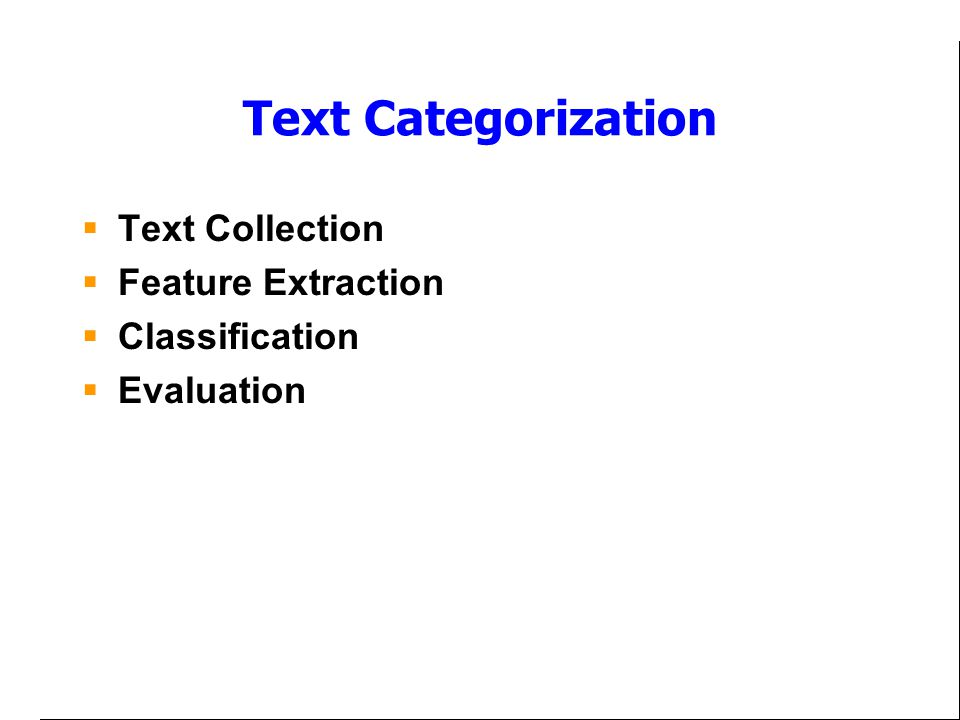 Text Categorization Text Collection Feature Extraction Classification