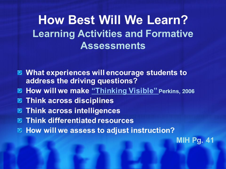 How Best Will We Learn Learning Activities and Formative Assessments