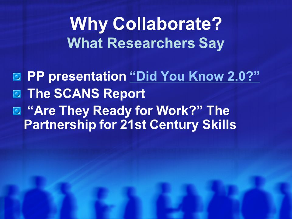 Why Collaborate What Researchers Say