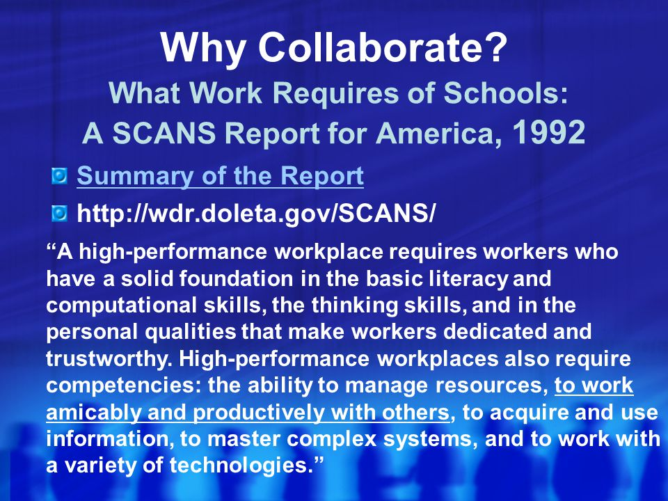 Why Collaborate What Work Requires of Schools: A SCANS Report for America, 1992