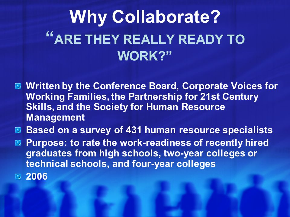 Why Collaborate ARE THEY REALLY READY TO WORK