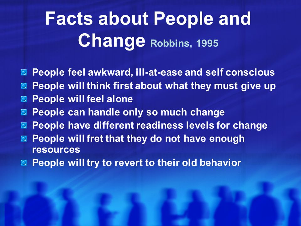 Facts about People and Change Robbins, 1995