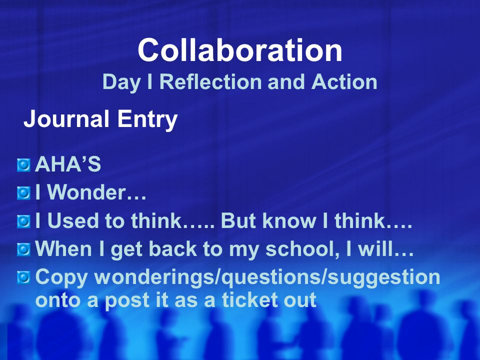 Collaboration Day I Reflection and Action
