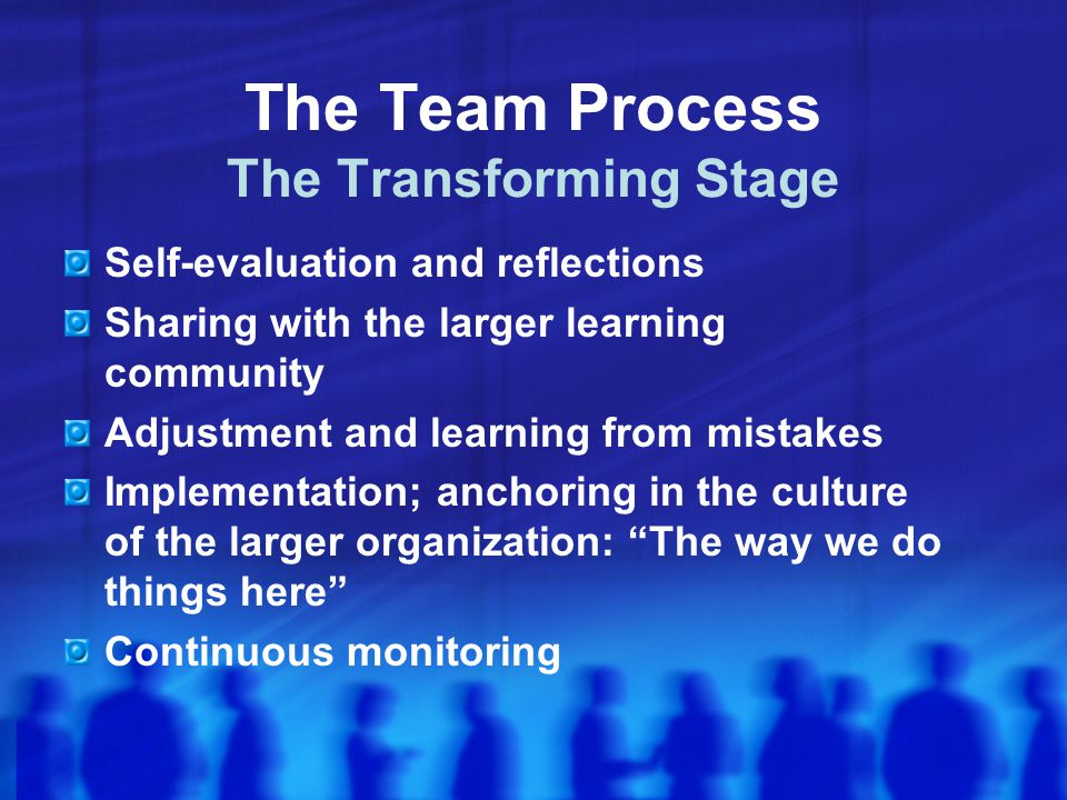 The Team Process The Transforming Stage