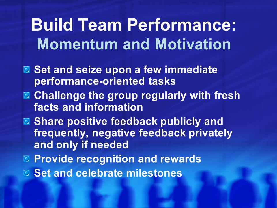 Build Team Performance: Momentum and Motivation