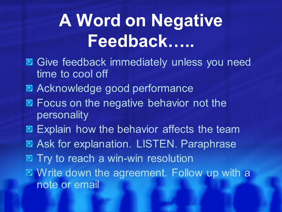 A Word on Negative Feedback…..