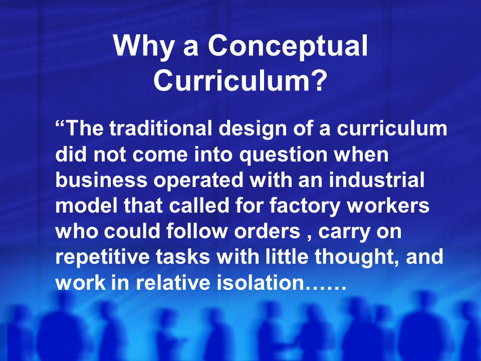 Why a Conceptual Curriculum