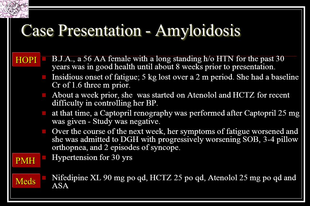 Case Presentation - Amyloidosis