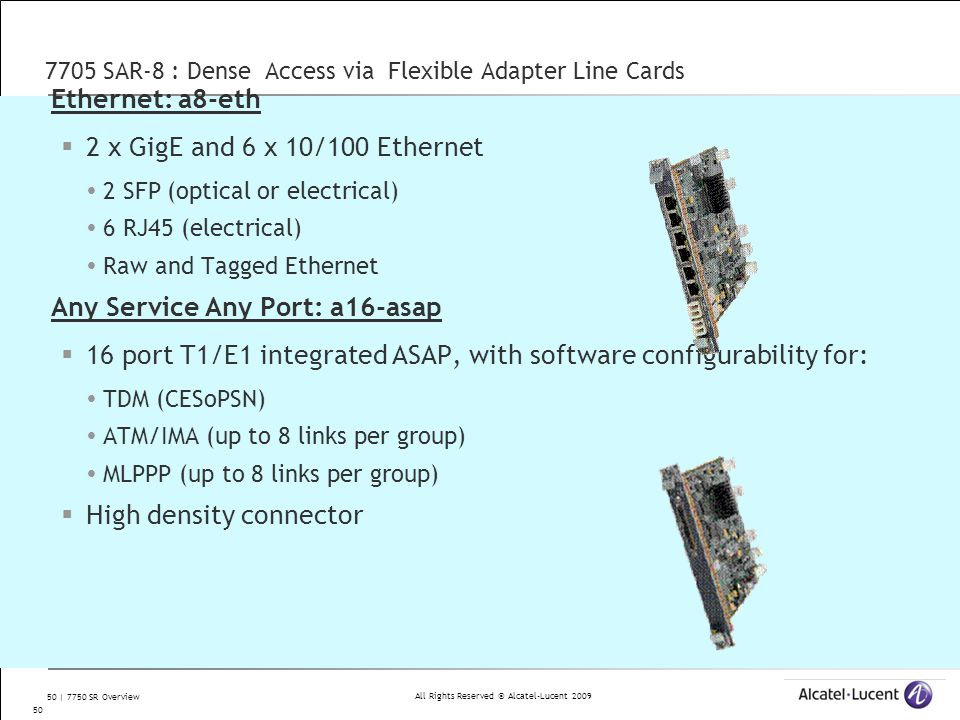 7705 SAR-8 : Dense Access via Flexible Adapter Line Cards