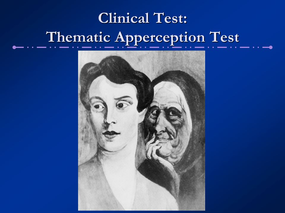 Clinical Test: Thematic Apperception Test