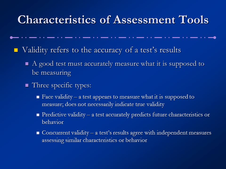 Characteristics of Assessment Tools