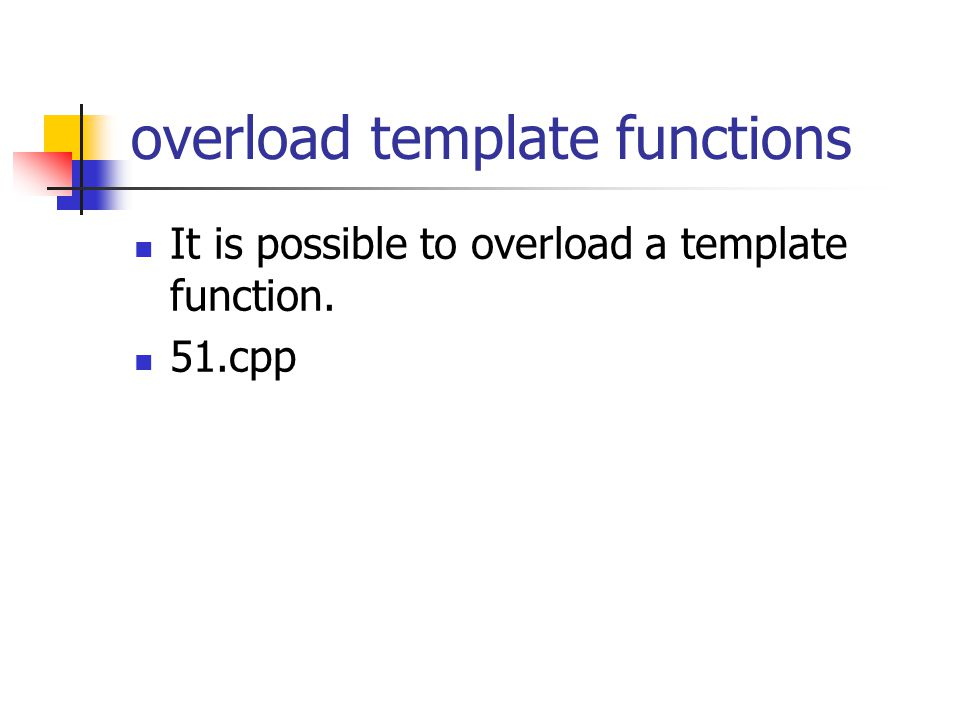 C c 4 yeting ge ppt video online download for What is template function
