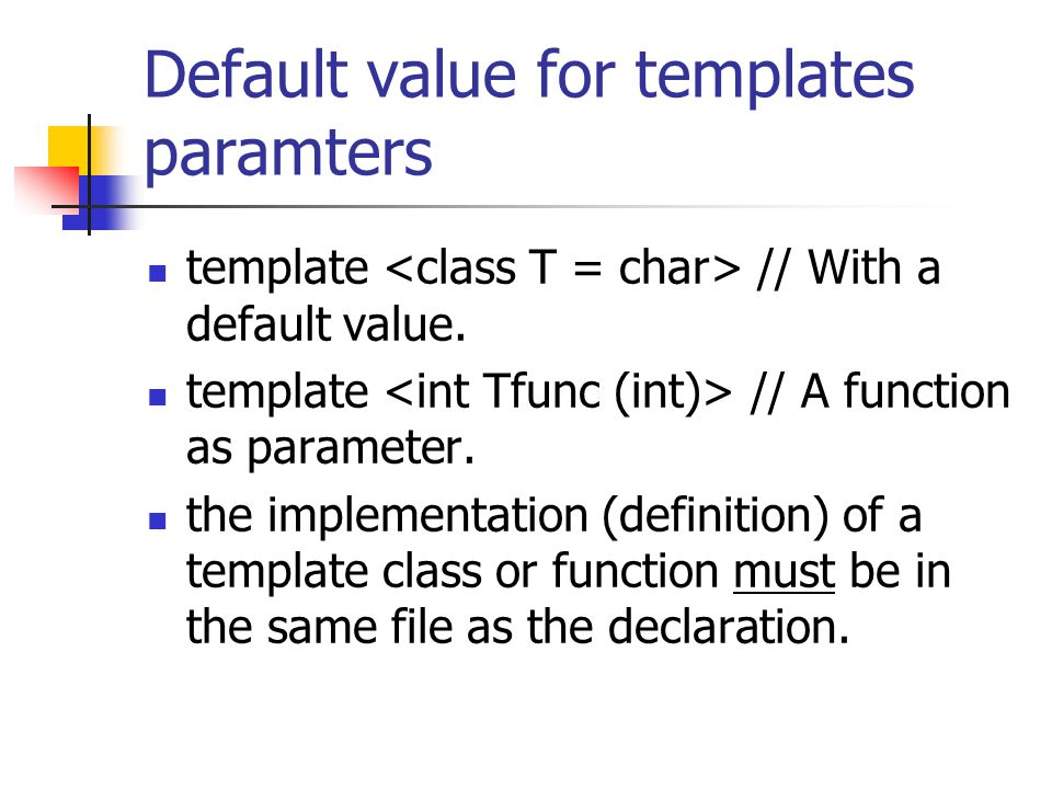 Default value for templates paramters
