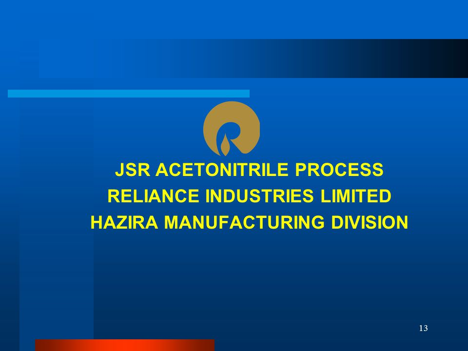 JSR ACETONITRILE PROCESS RELIANCE INDUSTRIES LIMITED